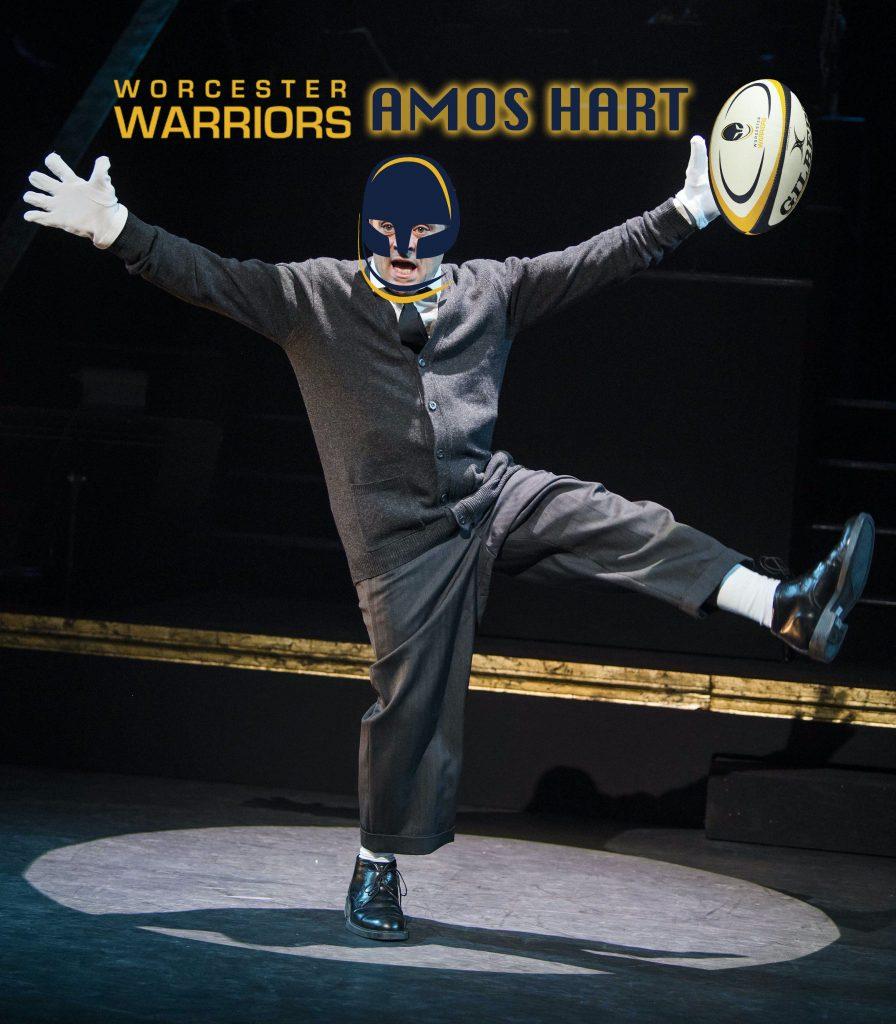 Worcester Warriors as Amos Hart