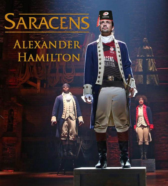 Saracens as Alexander Hamilton