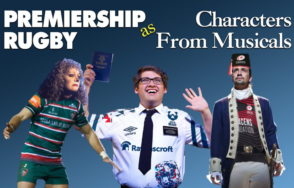 Premiership Rugby Teams as Musical Theatre Characters